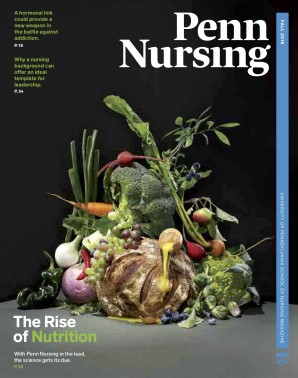 Fall 2018 issue of Penn Nursing magazine