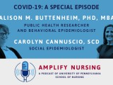 Penn Nursing Podcast Special: COVID-19 with Alison Buttenheim, PhD