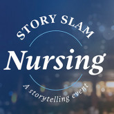 Nursing Story Slam accepting storyteller submissions