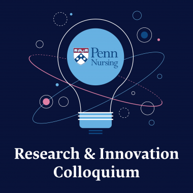 Penn Nursing Research and Innovation Colloquium Logo