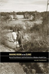 Fairman, J., 2009. <em>Making room in the clinic: Nurse practitioners and the evolution of modern health care</em>. Rutgers University Press.
